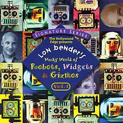 Lon Benders Wacky World of Robots, Widgets & Gizmos